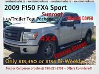 2009 F-150 FX4 Sport - Great Truck/Price $18,450 or $184 BiWkly