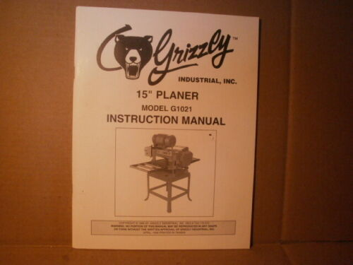 """Grizzly - 15"""" P;anner model G1021 - Instruction Manual - 1986"""