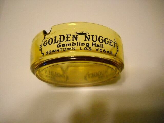 Vintage Golden Nugget Gambling Hall Glass Ashtray Downtown Las Vegas NV Nevada