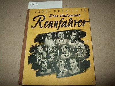 Das sind unsere Rennfahrer,Hornickel,1941,deutscher Motorsport,24 Biographien