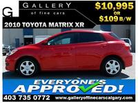 2010 Toyota Matrix XR $109 bi-weekly APPLY TODAY DRIVE TODAY