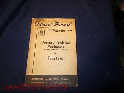 International Harvester Ih I H Tractor Battery Ignition Package Owners Manual
