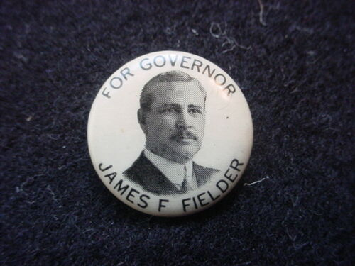 James Fairman Fielder For New Jersey Governor 1913 Campaign Button