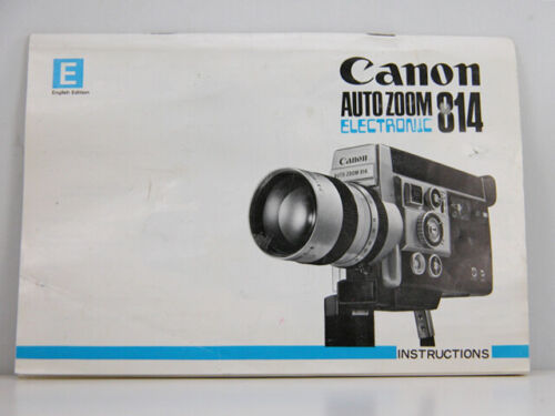 Canon Auto Zoom 814 Electronic Super-8 FACTORY INSTRUCTION MANUAL Nice!