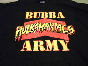 Bubba Army Hulkamania t-shirts