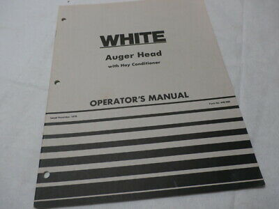 White Farm Equipment Auger Head With Hay Conditioner Operators Manual