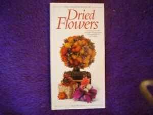 The Creative Book of Dried Flowers