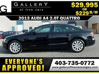 2013 Audi A4 2.0T QUATTRO $229 bi-weekly APPLY NOW DRIVE NOW