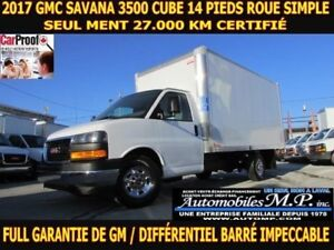 2017 GMC Savana 3500 CUBE 14 PIEDS 27.000 KM ROUE SIMPLE FULL GA