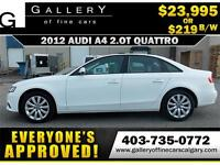 2012 Audi A4 2.0T QUATTRO $219 bi-weekly APPLY NOW DRIVE NOW