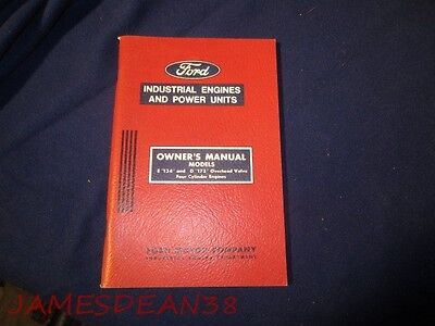 Ford Owners Manual E 134 D 172 Industrial 4 Cylinder Engines 1966