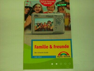 Graz, Uwe Digitale Fotografie unterwegs: Familie/Freunde: Der Urlaubs-Guide