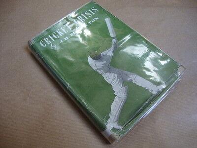 Cricket Crisis. by Fingleton, J. H.