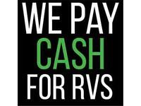 WE PAY CASH FOR RV'S