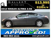 2012 NISSAN ALTIMA 2.5 S *EVERYONE APPROVED* $0 DOWN $109/BW!