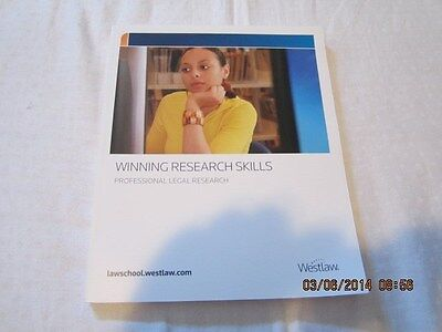 Winning Research Skills Professional Legal Research By Westlaw  2009