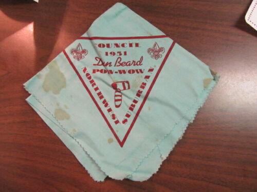 Northwest Suburban Council 1951 Dan Beard Pow Wow Neckerchief    eb17