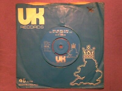 """Kevin Johnson - Rock And Roll (I Gave You The Best Years Of My Life) [7""""] UKR 84"""