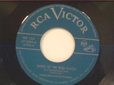 """FREDDY MARTIN """"DANCE OF THE REED FLUTES / WALTZ OF THE FLOWERS"""" 45 NEAR MINT"""