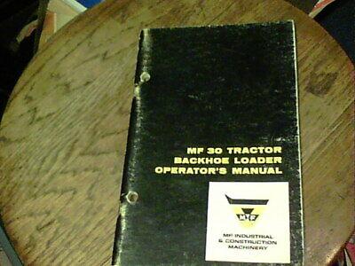 Mf 30 Tractor Backhoe Loader Operators Manual 1968