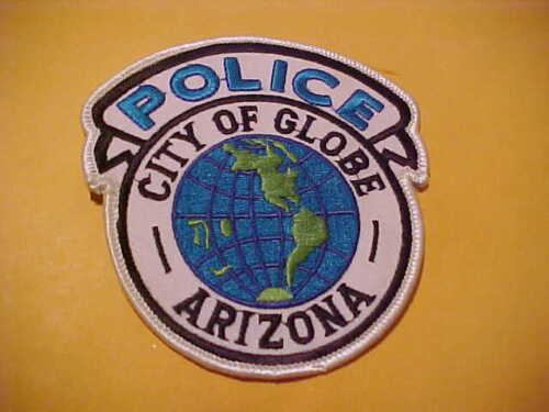 GLOBE ARIZONA POLICE PATCH SHOULDER SIZE UNUSED