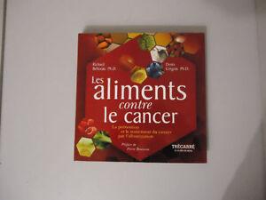 Les aliments contre le cancer Dr. Béliveau