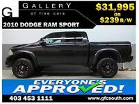 2010 DODGE RAM SPORT LIFTED *EVERYONE APPROVED* $0 DOWN $239/BW!