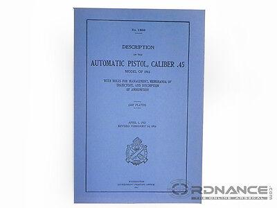 Description of the Automatic Pistol, Caliber .45 Model of 1911 Manual (Reprint)