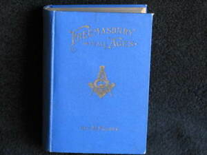 1896 Publishing of Freemasonry in All Ages