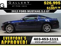 2012 FORD MUSTANG 5.0 GT *EVERYONE APPROVED* $0 DOWN $199/BW!