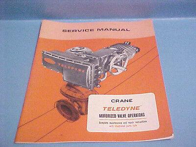 1965 Crane Service Manual Teledyne Motorized Valve Operators Illustrated Parts L