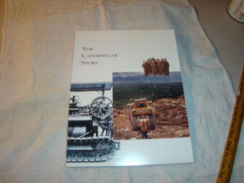 1990 THE CATERPILLAR STORY heavy equipment book