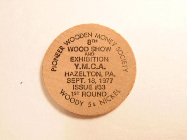 wooden nickel: 1977 Pioneer Wooden Money Society show