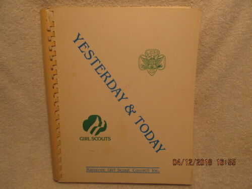 History Book Yesterday and Today Raintree Girl Scouts Southern Indiana Counties