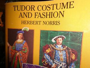 TUDOR PERIOD COSTUME AND FASHION BY NORRIS