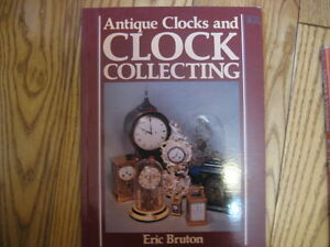 Antique Clocks and Clock Collecting Book