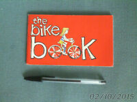 the BIKE BOOK - Dept of Highways & Transportation MB 1983