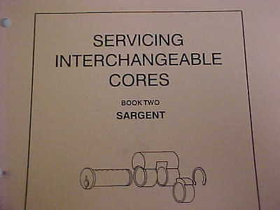BOOK #2 Servicing interchangeable cores   SARGENT building super,locksmith,maint