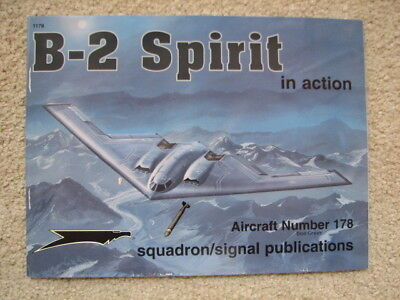 Squadron Signal B 2 Spirit In Action Stealth Bomber 1178 Skunk Works Flying Wing