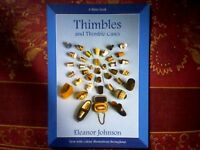 """THIMBLES AND THIMBLE CASES"" by ELEANOR JOHNSON - NEW BOOK"