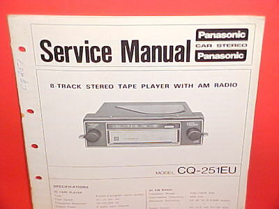 panasonic car 8-track tape player/am radio factory service manual model  cq-251eu