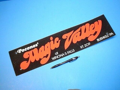VINTAGE POCONOS MAGIC VALLEY BUSHKILL PA TIE-ON CARDBOARD BUMPER STICKER