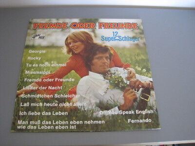 Vinyl LP - Unknown Artist – Fremde Oder Freunde - 12 Super-Schlager Zustand VG-
