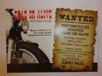 MOTORCYCLES WANTED (CASH PAID) ANY CONDITION