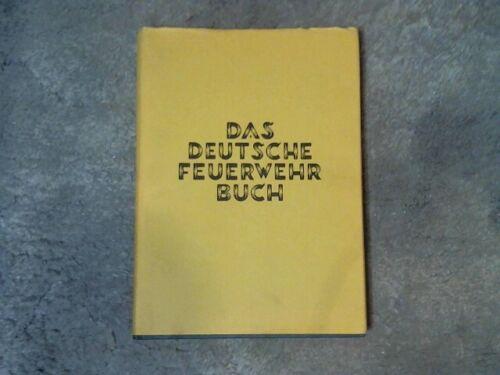 """""""Das Deutsche Feuerwehr Buch"""" - 1980 - EXCELLENT CONDITION"""