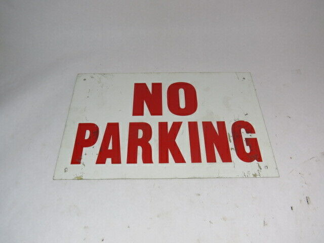 """Generic No Parking 16x10"""" No Parking Sign One-Sided  USED"""