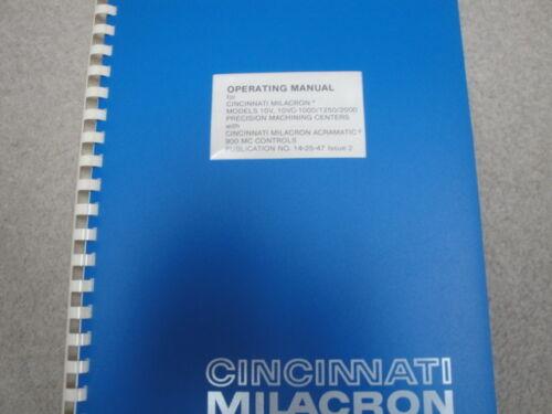 Cincinnati Milacron Operating Manual 10v 10vc-1000/1250/2000 with 900 MC Control