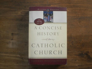 A CONCISE HISTORY OF THE CATHOLIC CHURCH Revised Edition (2005)