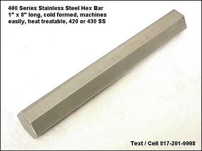 1 Stainless Steel Hex Bar 420430 8 Long Magnetic Heat Treatable Machinable