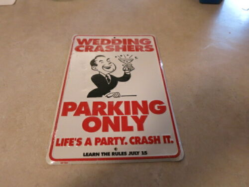 """Authentic Trailer """"Wedding Crashers Parking Only """" Promo sign New Sealed 1/2 sh"""